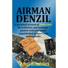 AIRMAN DENZIL - By Denzil Broadstock