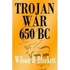 TROJAN WAR 650BC (With index)  - PRE ORDER NOW and Get £5 OFF!