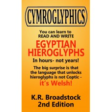 CYMROGLYPHICS 2nd Edition - AVAILABLE NOW!!