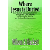 Where Jesus is Buried - Wilson & Blackett       AVAILABLE NOW!