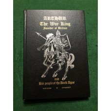 Wilson & Blackett - ARTHUR THE WAR KING SIGNED COPY